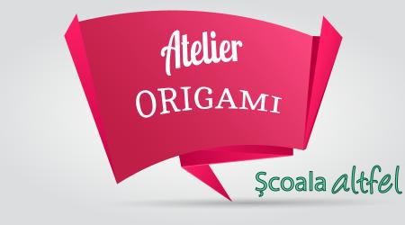 Scoala Altfel Atelier Origami Bucuresti