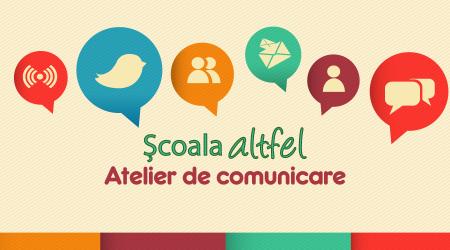 Scoala Altfel Atelier Comunicare Bucuresti
